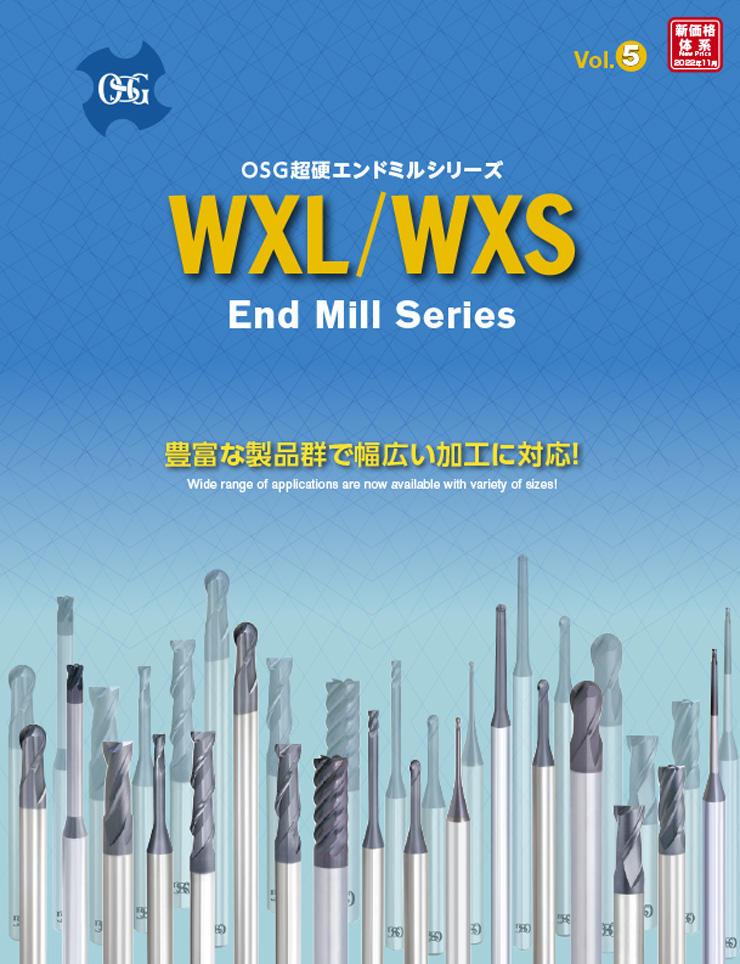 WXL WXS End Mill Series