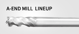 A-END MILL Lineup